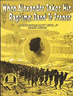 'When Alexander Takes His Ragtime Band to France'